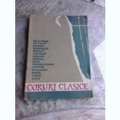 CORURI CLASICE (PARTITURI SI TEXT)