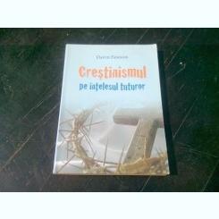 CRESTINISMUL PE INTELESUL TUTUROR - DAVIS PAWSON