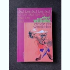 CRIMELE DIN WIMBLEDON, DE NIGEL WILLIAMS