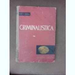 Criminalistica - Camil Suciu  partea I
