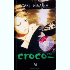 CROCO DEAL - CARL HIAASEN