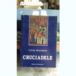 CRUCIADELE - CECILE MORRISSON