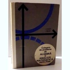 CULEGERE DE PROBLEME DE ALGEBRA SI ANALIZA MATEMATICA PENTRU LICEE DE I. STAMATE SI I. CRISAN, 196