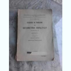 CULEGERE DE PROBLEME DE GEOMETRIE ANALITICA, PARTEA II - G. TITEICA  EDITIA II-A