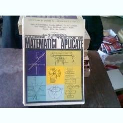 CULEGERE DE PROBLEME DE MATEMATICI APLICATE - N. TEODORESCU