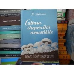 Cultura ciupercilor comestibile , M. Bulboaca