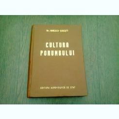 Cultura Porumbului - Gh.Ionescu-Sisesti