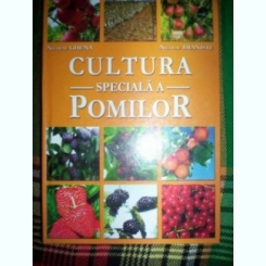 Cultura speciala a pomilor-Nicolae Ghena,Nicolae Braniste