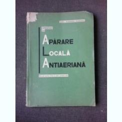 CUNOSTINTE DE APARARE LOCALA ANTIAERIANA - IOAN ALEXANDRU CAZACEANU