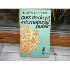 Curs de drept international public , Dr. Ion Diaconu , 1993