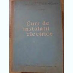 Curs De Instalatii Electrice - Ion Corodeanu