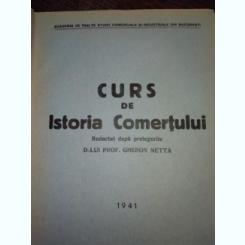 Curs de istoria Comertului, Gheron Netta, dupa note de curs, 1941