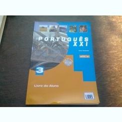 CURS DE PORTUGHEZA PENTRU STUDENTI. NR.3, NIVEL B1