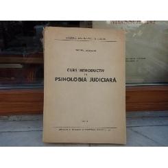 CURS INTRODUCTIV IN PSIHOLOGIA JUDICIARA 1957 644 PAG FORMAT APROPIAT DE A 4, LITOGRAFIAT