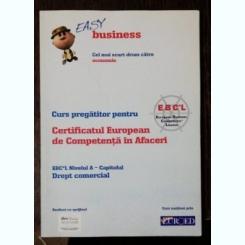 CURS PREGATITOR PENTRU CERTIFICATUL EUROPEAN DE COMPETENTA IN AFACERI -NIVELUL A - OBIECTIVELE INTREPRINDERII SI INDICATORI- EASY BUSINESS