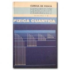 Cursul de fizica Berkeley. Vol.IV Fizica cuantica