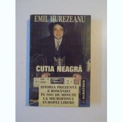 CUTIA NEAGRA DE EMIL HUREZEANU, 1997