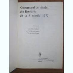 CUTREMURUL DE PAMANT DIN ROMANIA DE LA 4 MARTIE 1977 - STEFAN BALAN