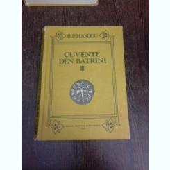 Cuvente den batrani, istoria limbii romane - B.P. Hasdeu vol.III