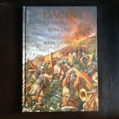 Dacia. Razboaiele cu romanii. Sarmisegetusa - Radu Oltean