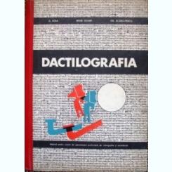 DACTILOGRAFIA - A. BOIA  (MANUAL PENTRU SCOLILE DE SPECIALIZARE POSTLICEALA DE STENOGRAFIE SI SECRETARIAT)