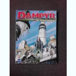 DAMPYR, GLI AMMAZZAVAMPIRI  (CARTE CU BENZI DESENATE, TEXT IN LIMBA ITALIANA)