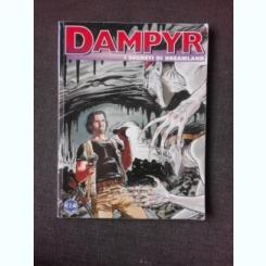 DAMPYR, I SEGRETI DI DREAMLAND  (CARTE CU BENZI DESENATE, TEXT IN LIMBA ITALIANA)