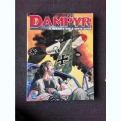 DAMPYR, IL SEGRETO DELLE SETTE CITTA (CARTE CU BENZI DESENATE, TEXT IN LIMBA ITALIANA)
