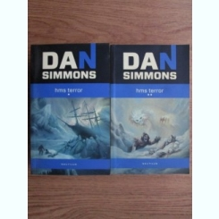Dan Simmons - HMS Terror (2 volume)