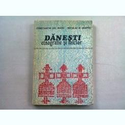 DANESTI, ETNOGRAFIE SI FOLCLOR - CONSTANTIN GH. RADU