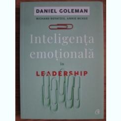 Daniel Goleman - Inteligenta emotionala in leadership