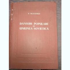 DANSURI POPULARE DIN UNIUNEA SOVIETICA - T . TKACENKO