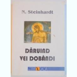 DARUIND VEI DOBANDI DE N. STEINHARDT , 2002