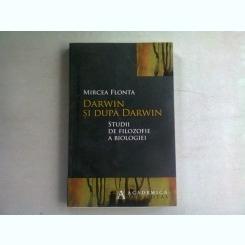 DARWIN SI DUPA DARWIN - MIRCEA FLONTA