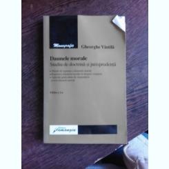 DAUNELE MORALE. STUDIU DE DOCTRINA SI JURISPRUDENTA - GHEORGHE VINTILA