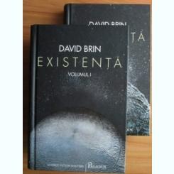 David Brin - Existenta (2 volume)