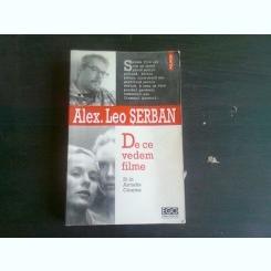 DE CE VEDEM FILME - ALEX. LEO SERBAN