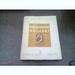 DE LA CHATEAUBRIAND LA MALLARME  - ANTOLOGIE DE CRITICA FRANCEZA LITERARA