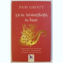 DE LA RECUNOSTINTA LA BANI DE PAM GROUT , 2018