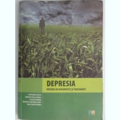 Depresia,Metode de Diagnostic si tratament-Iosif Gabos GRECU,Marieta Grecu Gabos,Levente Raduly,