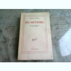 DES SOUVENIRS - JOSEPH CONRAD  (CARTE IN LIMBA FRANCEZA)
