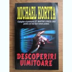 DESCOPERIRI UIMITOARE - MICHAEL KORYTA