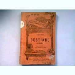 DESTINUL - VOLTAIRE