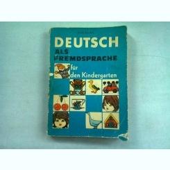 DEUTSCH ALS FREMDSPRACHE FUR KINDERGARTEN - URSULA BRANDSCH   (GERMANA PENTRU COPII DE GRADINITA)