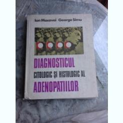 DIAGNOSTICUL CITOLOGIC SI HISTOLOGIC AL ADENOPATIILOR -ION MACAVEI- GEORGE SIMU