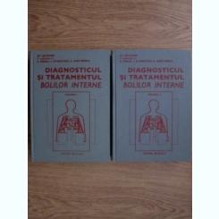 DIAGNOSTICUL SI TRATAMENTUL BOLILOR INTERNE - ST.SUTEANU  2 VOLUME