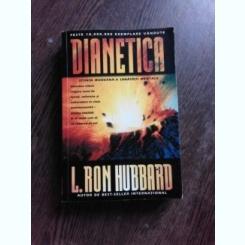 DIANETICA, STIINTA MODERNA A SANATATII MENTALE - L. RON HUBBARD