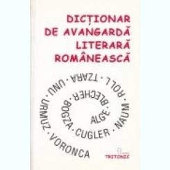 DICTIONAR DE AVANGARDA LITERARA ROMANEASCA de LUCIAN PRICOP , 2003