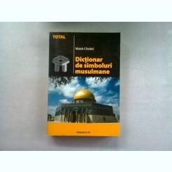 DICTIONAR DE SIMBOLURI MUSULMANE - MALEK CHEBEL