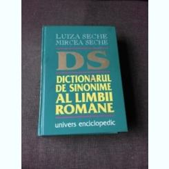 DICTIONAR DE SINONIME AL LIMBII ROMANE - LUIZA SECHE, MIRCEA SECHE